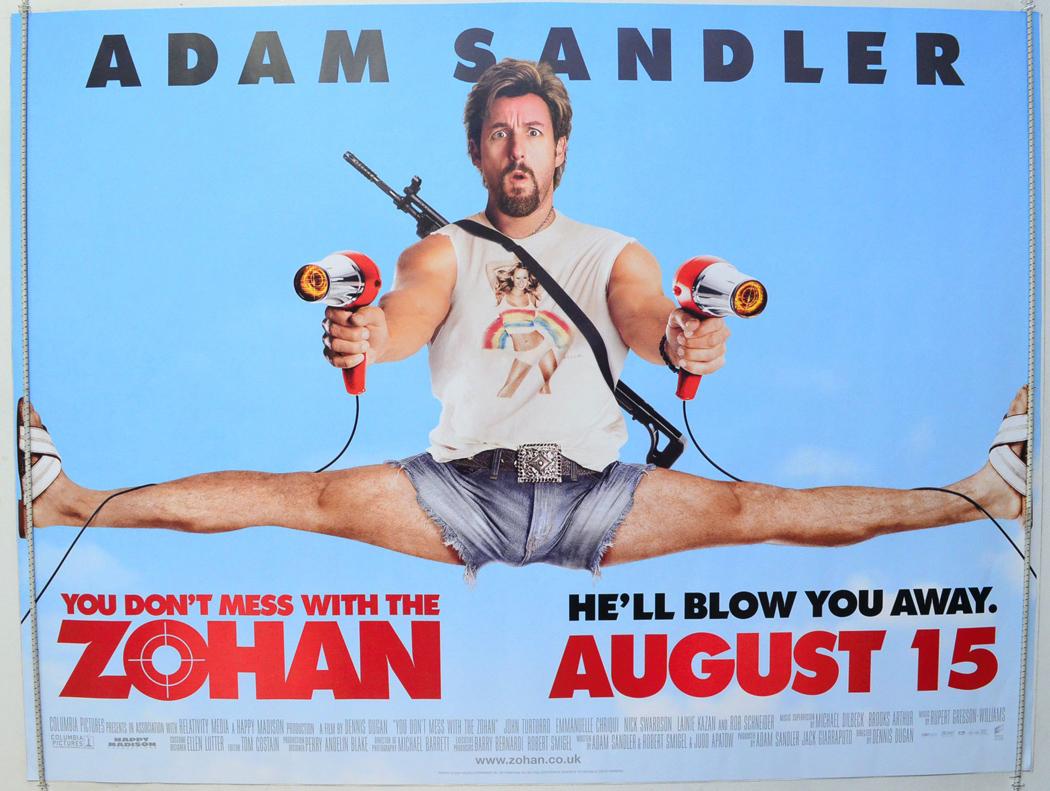 You Don't Mess with the Zohan Film Afişleri