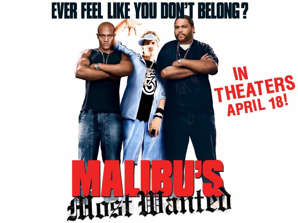 Malibus Most Wanted